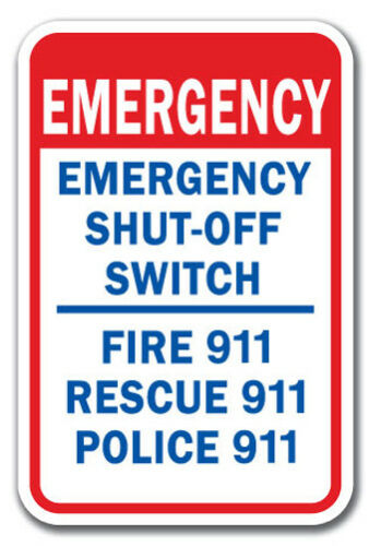 "Emergency Shut-Off Switch Sign 12/"" x 18/"" Heavy Gauge Aluminum Signs"
