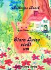 Clara Luise zieht um von Katharina Knack (2013, Kunststoffeinband)