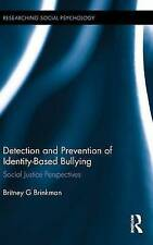 Detection and Prevention of Identity-Based Bullying: Social Justice...