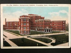 Vintage-Postcard-gt-1923-gt-Western-Pennsylvania-Hospital-gt-Friendship-Park-gt-Pittsburg-gt-PA
