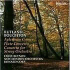 Rutland Boughton - : Aylesbury Games; Flute Concerto; Concerto for String Orchestra; Three Folk Dances (2000)