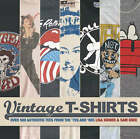 Vintage T-shirts: Over 500 Authentic Tees from the  70s and  80s by Sam Knee, Lisa Kidner (Hardback, 2006)