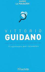 (1481) l cognitivismo post-razionalista - Vittorio Guidano - Hachette
