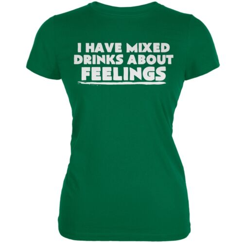 I Have Mixed Drinks About Feelings Kelly Green Juniors Soft T-Shirt