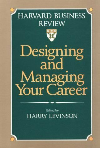 Designing and Managing Your Career by Levinson