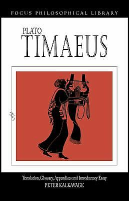 Timaeus : Translation, Glossary, Appendices and Introductory Essay by Plato
