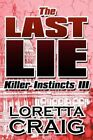 The Last Lie 9781456026950 by Loretta Craig Paperback