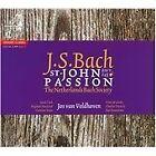 Johann Sebastian Bach - : St. John Passion (2010)
