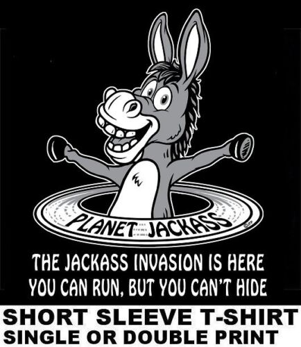 PLANET JACKASS INVASION YOU CAN RUN BUT YOU CAN/'T HIDE FUNNY DONKEY T-SHIRT