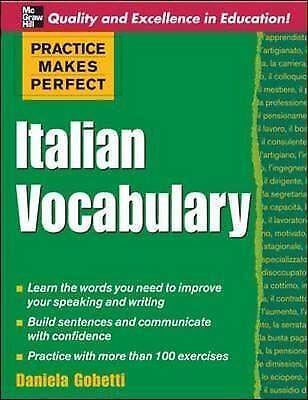 Practice Makes Perfect: Italian Vocabulary (Practice Makes Perfect Series)