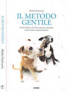 Il-metodo-gentile-Come-educare-il-vostro-cane-con-tenerezza-Michel-Hasbrouck