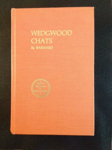 """Wedgwood Chats"" By Harry Barnard Hardcover 1970"