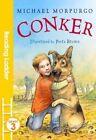Conker by Michael Morpurgo (Paperback, 2016)