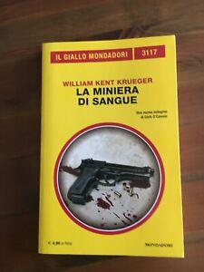 Il Giallo Mondadori 3117 - William Kent Krueger - La miniera di sangue