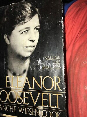 1884-1933 The Early Years Volume 1 Eleanor Roosevelt