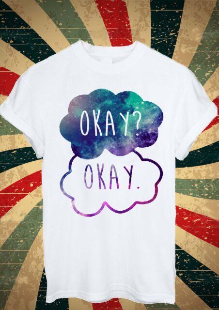 Okay? Okay! OKAY Okey OK Space Funny Tumblr Funny T Shirt Men Women Unisex 1725