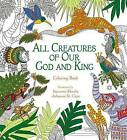 All Creatures of Our God and King: Coloring Book by Zondervan (Paperback, 2016)