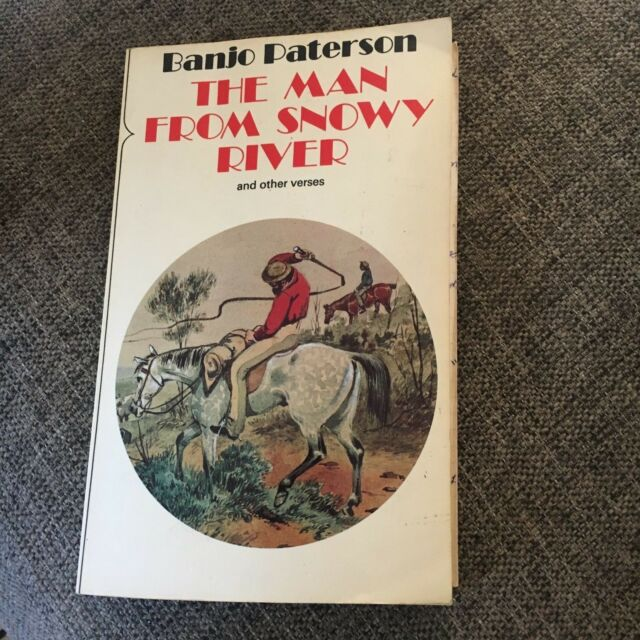 BANJO PATERSON, THE MAN FROM SNOWY RIVER. 0207132372