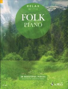 Relax-with-Folk-Piano-Sheet-Music-38-Beautiful-Pieces-Piano-Book-NEW-049045140