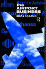 The Airport Business by Professor Rigas Doganis (Paperback, 1992)