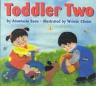 Toddler Two by Anastasia Suen 9781584300526 Hardback 2000