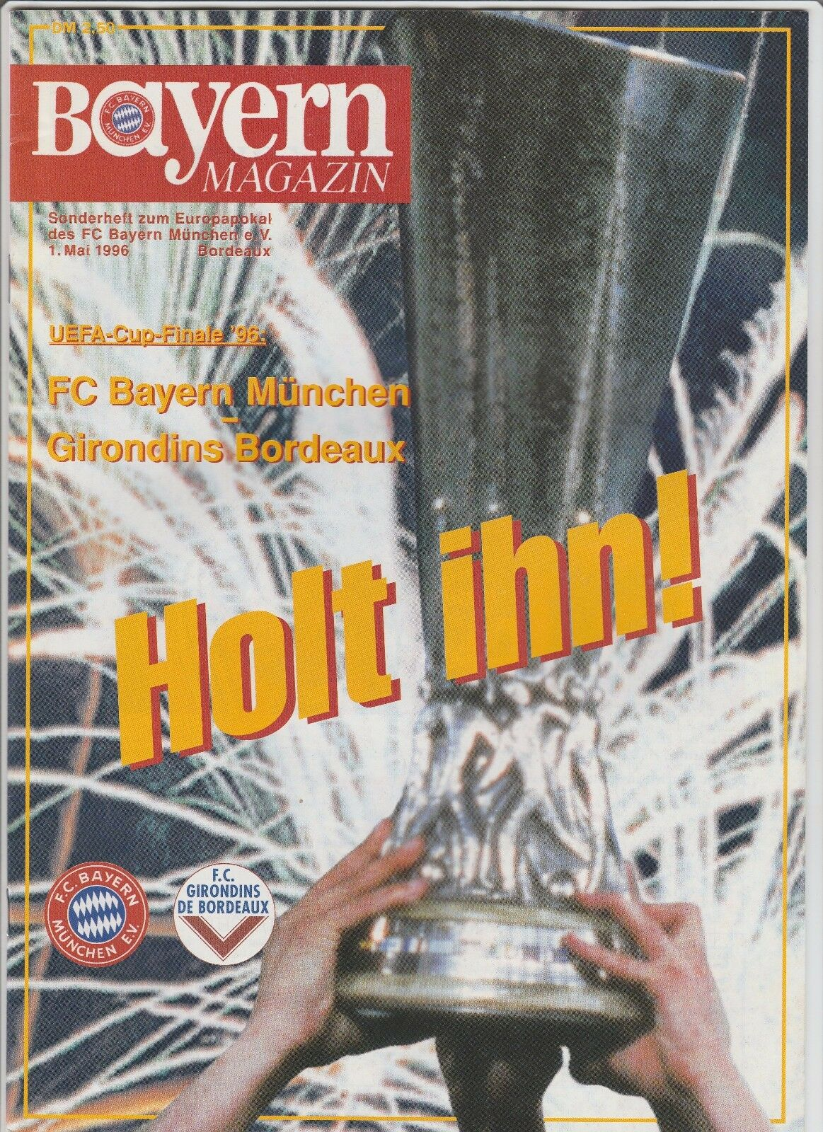 Orig.PRG   UEFA Cup 1995/96  FINALE     BAYERN MÜNCHEN - GIRONDINS BORDEAUX    TOP 986157