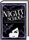 Night School 05. Und Gewissheit wirst du haben von C. J. Daugherty (2015, Gebundene Ausgabe)