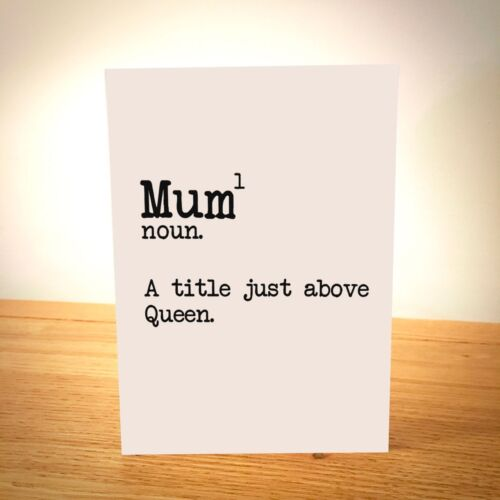 Funny Mum Gift Mothers Day Mum A Title Just Above A Queen Mother/'s Day Card