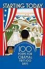 Starting Today: 100 Poems for Obama's First 100 Days by University of Iowa Press (Paperback, 2010)