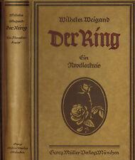 Wilhelm Weigand, Der Ring, Ein Novellenkreis, Novellen Kreis, Georg Müller 1921