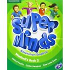 Super Minds American English Level 2 Student's Book with DVD-ROM by Herbert Puchta, Peter Lewis-Jones, Gunter Gerngross (Mixed media product, 2012)