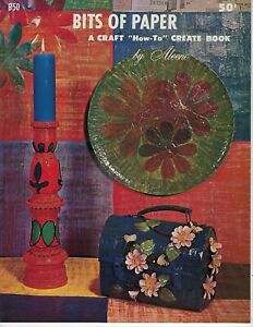 Bits-of-Paper-A-Craft-How-To-Create-Book-by-Aleene-VTG-Decoupage-Pattern-Book