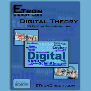 Digital Theory - 35 Exciting Solderless Labs Labs Labs - ETron Circuit Labs - ETCL2 36d75d