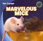 Marvelous Mice by Rose Carraway (Hardback, 2012)
