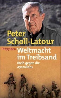 Weltmacht im Treibsand von Peter Scholl-Latour