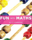 Fun With Maths by C  T Ganesan (Paperback, 2005)
