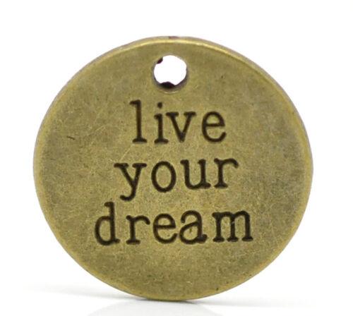 "6//8/"" 20PCs New Bronze Tone Round /""live your dream/"" Charm Pendants 20mm"