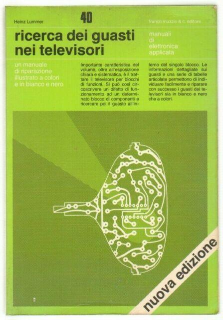 Ricerca dei guasti nei televisori di Heinz Lummer ed. Muzzio