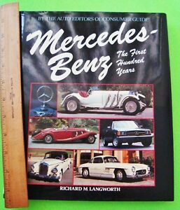 MERCEDES-BENZ-THE-FIRST-100-YEARS-by-Langworth-H-C-DJ-256-pgs-1984-XLNT
