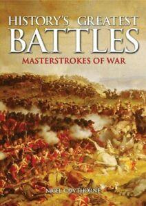 History-039-s-Greatest-Battles-Masterstrokes-of-War-by-Cawthorne-Nigel-Hardback