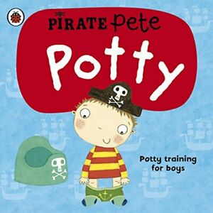 Pirate-Pete-039-s-Potty-A-Ladybird-potty-training-book-by-Andrea-Pinnington-NEW-Bo