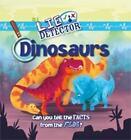 Lie Detector: Dinosaurs by Kelly Milner Halls (Paperback, 2014)