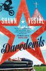 Daredevils by Shawn Vestal (Paperback, 2016)