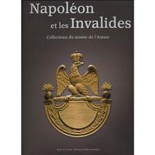 Livre Napoléon et les Invalides collections du musée de l'armée neuf