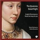 Queenes Good Night: English Renaissance Music for Harp & Lute (2012)