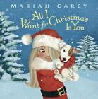 All I Want for Christmas Is You von Mariah Carey (2015, Gebundene Ausgabe)