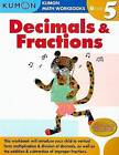 Decimals & Fractions Grade 5 by Kumon Publishing North America, Inc (Paperback / softback, 2008)