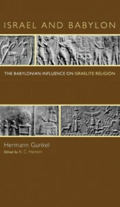 Israel and Babylon by Hermann Gunkel