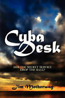 Cuba Desk by Jim Motherway (Paperback / softback, 2008)