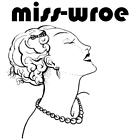 misswroe